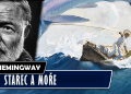 Ernest Hemingway starec a more