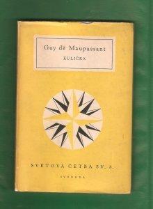 Kulička Guy de Maupassant kniha