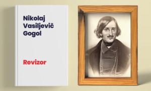 Revizor Nikolaj Vasilijevic Gogol