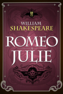 Romeo a Julie William Shakespeare kniha