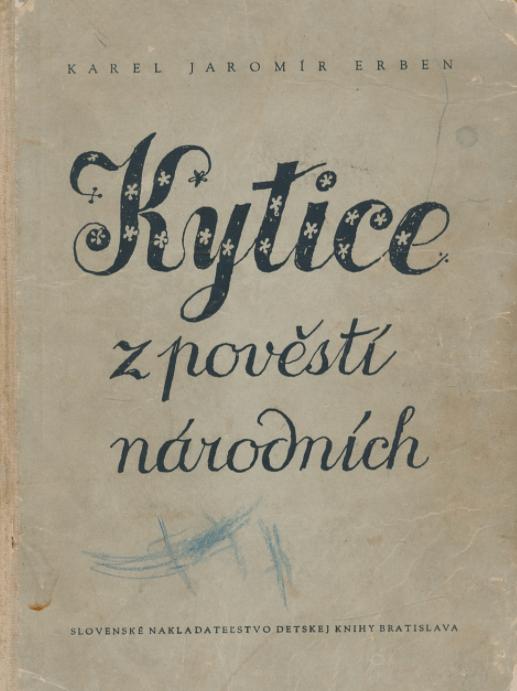 kytice z pověsti národních Karel jaromír erben