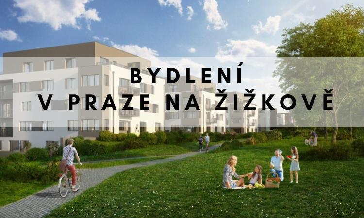 Bydlení v Praze na Žižkově