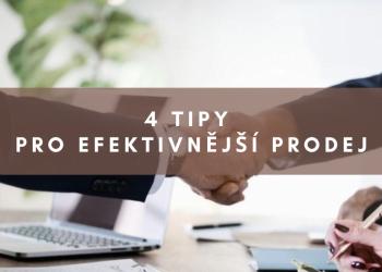 4 tipy pro efektivnější prodej