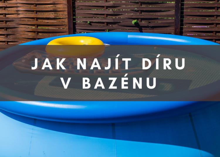 Jak najít díru v bazénu