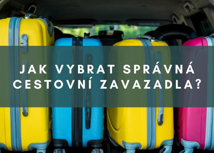 Jak vybrat správná cestovní zavazadla_