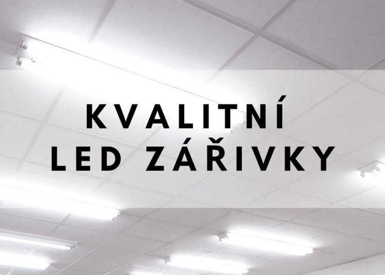 Kvalitní LED zářivky
