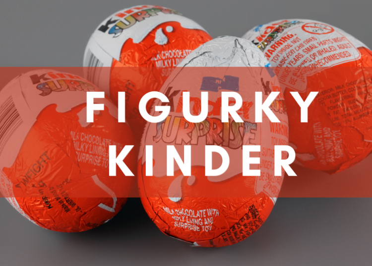 figurky kinder