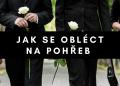 Jak se obléct na pohřeb