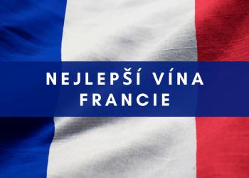 nejlepší vína Francie