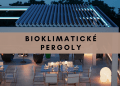 Bioklimatické pergoly