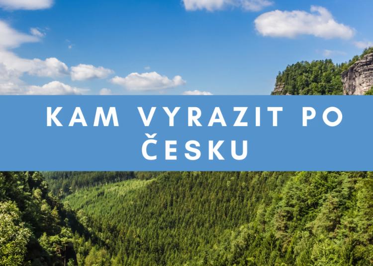Kam vyrazit po Česku
