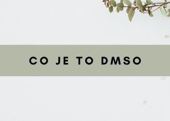 Co je to DMSO