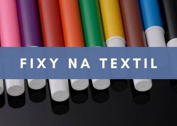 Fixy na textil