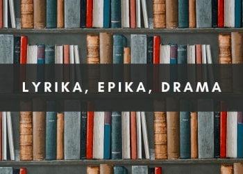 Lyrika, epika, drama