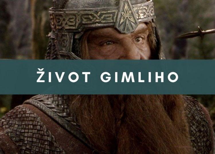 Život Gimliho