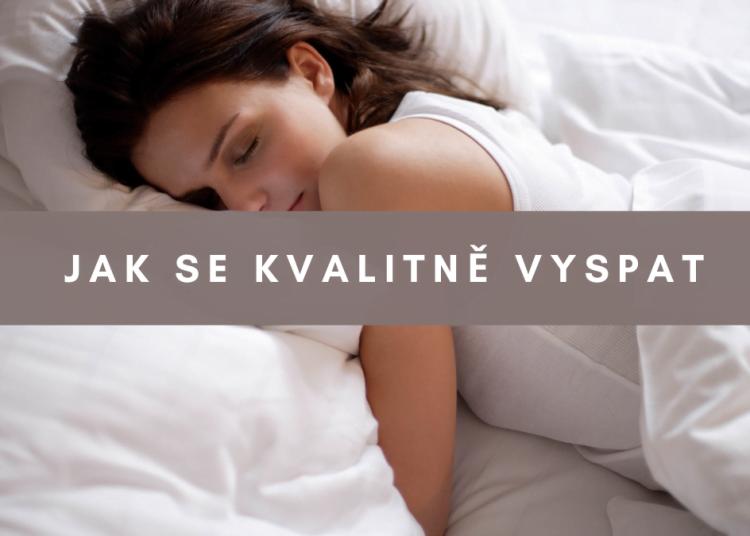 jak se kvalitně vyspat