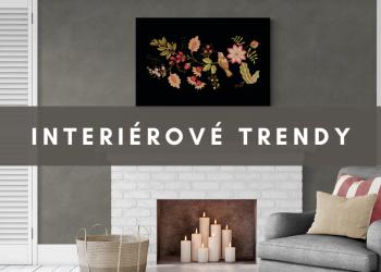 Interiérové trendy