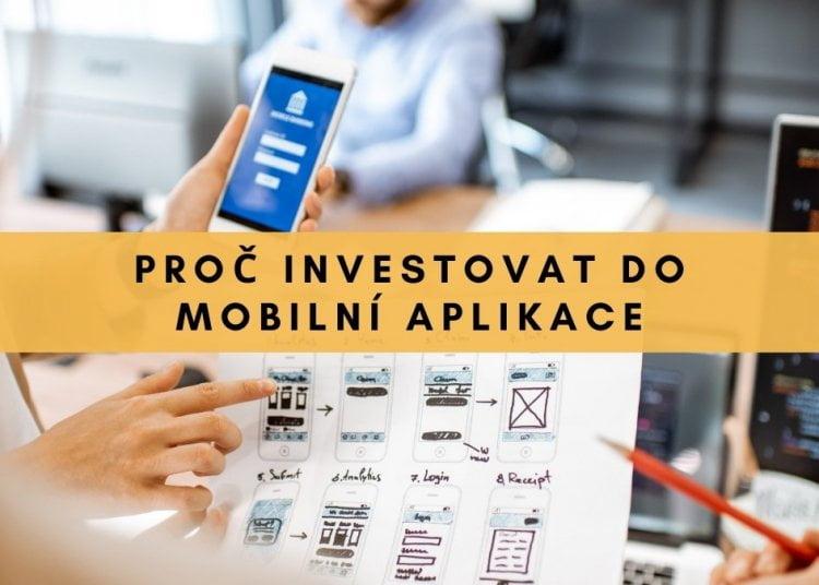 proč investovat do mobilní aplikace