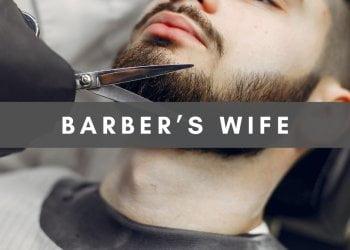 Barber wife